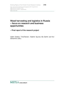 Wood harvesting and logistics in Russia - focus on research